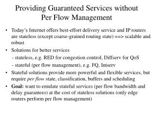 Providing Guaranteed Services without Per Flow Management