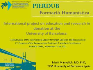 International project on education and research in donation at the  University of Barcelona: