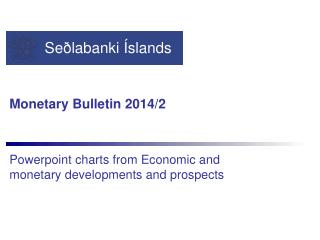 Monetary Bulletin 2014/2