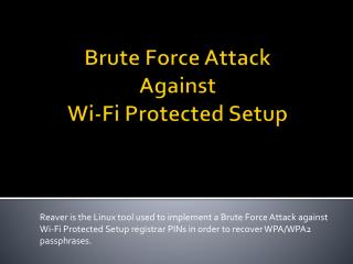 Brute Force Attack Against Wi-Fi Protected Setup