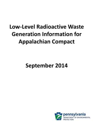 Low-Level  Radioactive Waste  Generation  Information for Appalachian Compact September 2014