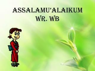 Assalamu�alaikum Wr. Wb