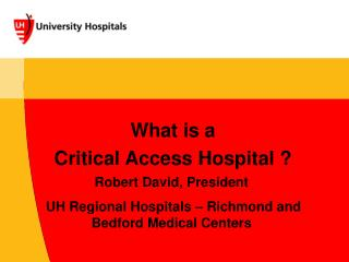 What is a  Critical Access Hospital ?