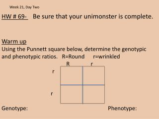 HW #  69-  Be sure that your  unimonster  is complete. Warm up