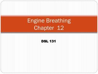 Engine Breathing  Chapter  12