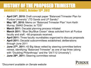 HISTORY OF THE PROPOSED TRIMESTER SYSTEM
