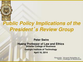 Public Policy Implications of the President ' s Review Group