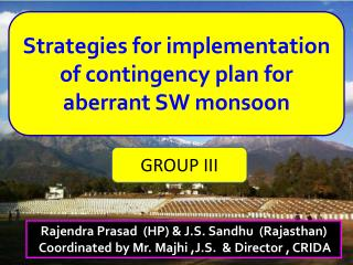 Strategies for implementation of contingency plan for aberrant SW monsoon
