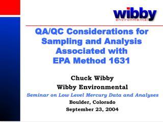 QA/QC Considerations for Sampling and Analysis Associated with  EPA Method 1631