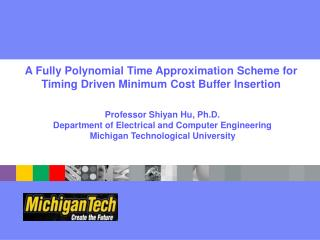A  Fully Polynomial Time Approximation Scheme for Timing Driven Minimum Cost Buffer Insertion