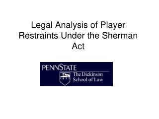 Legal Analysis of Player Restraints Under the Sherman Act