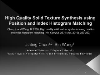 Jiating Chen 1,2 , Bin Wang 1 1 School of Software, Tsinghua University