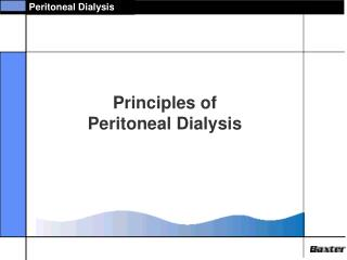 Principles of  Peritoneal Dialysis