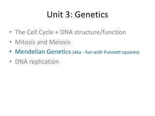 Unit 3: Genetics