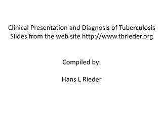 Clinical Presentation and Diagnosis of Tuberculosis