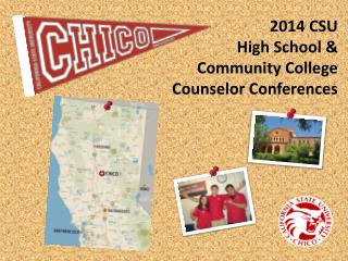 2014 CSU  High School &  Community College  Counselor Conferences