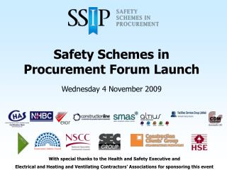 Safety Schemes in Procurement Forum Launch
