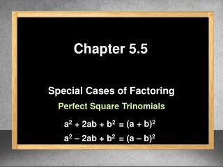 Special Cases of Factoring