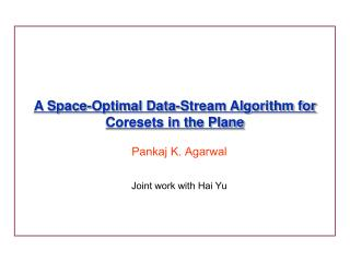 A Space-Optimal Data-Stream Algorithm for Coresets in the Plane