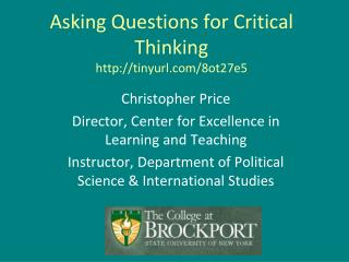 Asking Questions for Critical Thinking tinyurl/8ot27e5