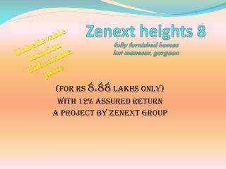 Zenext heights 8 fully furnished homes  imt manesar, gurgaon