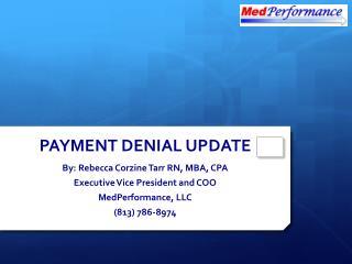 PAYMENT DENIAL UPDATE