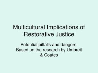 Multicultural Implications of Restorative Justice