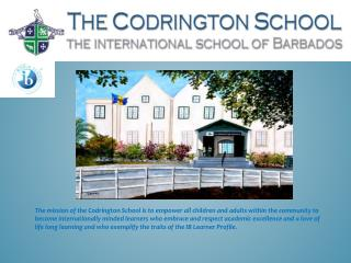 An Introduction to the IB Diploma  Programme  at The  Codrington  School
