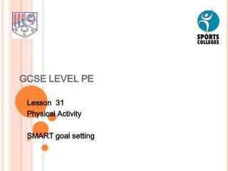 GCSE LEVEL PE