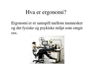 Hva er ergonomi?