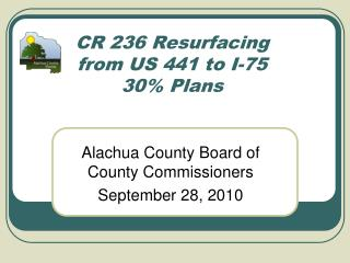 CR 236 Resurfacing from US 441 to I-75 30% Plans