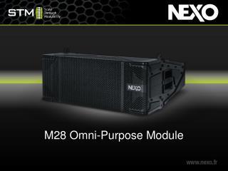 M28 Omni- Purpose Module