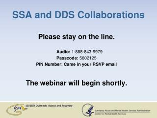 SSA and DDS Collaborations