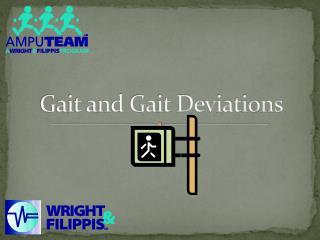 Gait and Gait Deviations