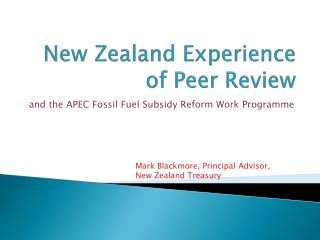 New Zealand Experience of Peer Review