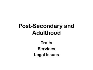 Post-Secondary and Adulthood
