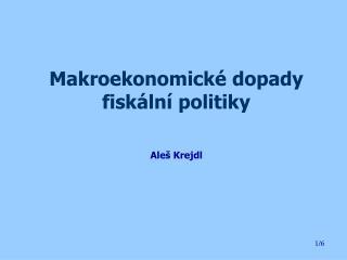 Makroekonomické dopady fiskální politiky