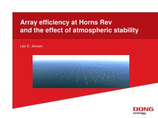 Array efficiency at Horns Rev and the effect of atmospheric stability