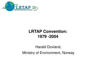 LRTAP Convention:  1979 -2004