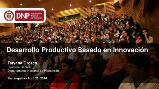 Desarrollo Productivo Basado en Innovaci�n
