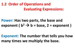 1.2  Order of Operations and  			Evaluating Expressions: