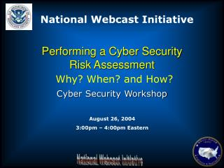 Performing a Cyber Security  Risk Assessment