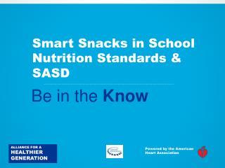 Smart Snacks in School Nutrition Standards & SASD