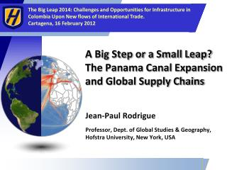 A Big Step or a Small Leap? The Panama Canal Expansion and Global Supply Chains