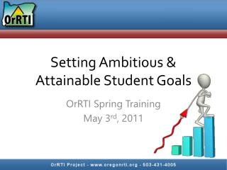 Setting Ambitious & Attainable Student Goals