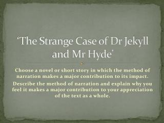 'The Strange Case of Dr Jekyll and Mr Hyde'