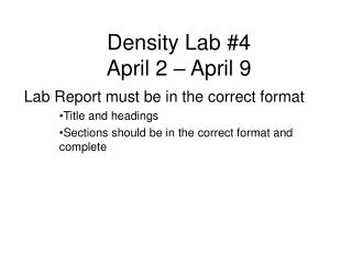 Density Lab #4 April 2 – April 9