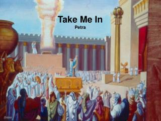 Take Me In Petra