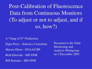 Post-Calibration of Fluorescence Data from Continuous Monitors