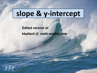 slope & y-intercept